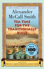 Tea Time for the Traditionally Built by Alexander McCall Smith (softcover)