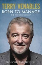 Venables, Terry, Born to Manage: The Autobiography, Very Good Book
