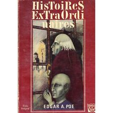 HISTOIRES EXTRAORDINAIRES d'Edgar A. POE Traduction de Charles BAUDELAIRE 1962