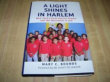 A Light Shines in Harlem: New York's First Charter School & the Movement It Led