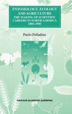Entomology, Ecology and Agriculture: The Making of Science Careers in-ExLibrary