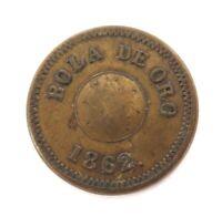 """.RARE 1862 SOUTH AMERICAN PLANTATION TOKEN. """"UN REAL. BOLA DE ORO 1862"""""""