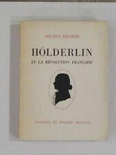 HÖLDERLIN ET LA RÉVOLUTION FRANÇAISE Maurice Delorme EO N°1 Ed.Du Rocher Monaco
