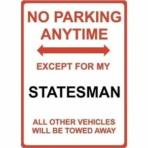 """Metal Sign - """"NO PARKING EXCEPT FOR MY STATESMAN"""""""