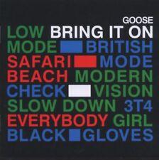 CD NEUF scellé -Goose Bring It On -Goose