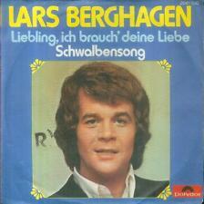 """7"""" Lars Berghagen/Liebling Ich Brauch´ Deine Liebe"""
