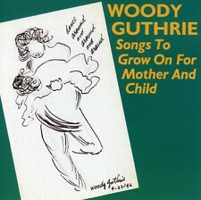 Woody Guthrie - Songs to Grow on for Mother & Child [New CD]