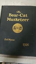 THE BEAR-CAT MUSKETEER COLUME IV CAMP DEL MONTE, 1926, FIRST EDITION HARD COVER