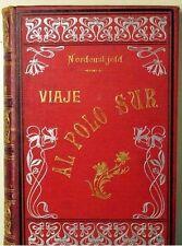VIAJE AL POLO SUR. Expedición sueca a bordo del Antártico - Maucci 1904-1905 -