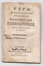 Storia Biografia ROBERSPIERRE 1794 Bologna MOLTO RARO Rivoluzione Francese