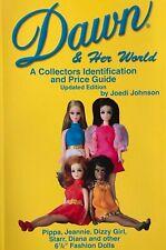 Dawn & Her World Fashion Doll ID Book Full Color Melanie Dinah Fancy Feet Glori