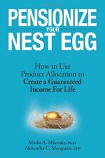 Pensionize Your Nest Egg: How to Use Product Alloc