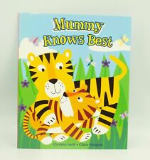 Mummy Knows Best Children's Picture Story Book Kids Reading Book Stories