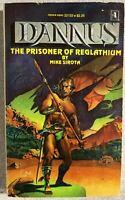 DANNUS The Prisoner of Reglathium by Mike Sirota (1978) Manor sword & sorcery pb