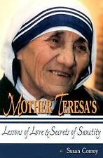 Mother Teresa's Lessons of Love & Secrets of Sanctity - Acceptable - Conroy, Sus