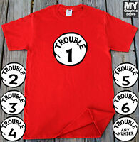 Trouble 1 2 3 4 5 6 T-shirt Customized Any Number Trouble 1 Trouble 2 T-shirt