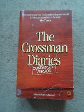 The Crossman Diaries (Condensed Version) Cabinet Minister 1964-1970