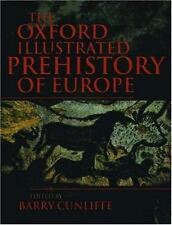 The Oxford Illustrated Prehistory of Europe, , 0198143850, Book, Acceptable