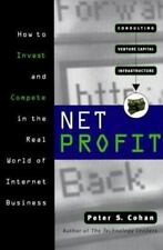 Net Profit : How to Invest and Compete in the Real World of Internet Business...