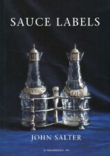 Sauce Labels, 1750 - 1950 by John Salter (2002, Hardcover)