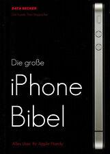 Kunde, Stoppacher, d große iPhone Bibel, Alles über Ihr Apple Handy, Data Becker