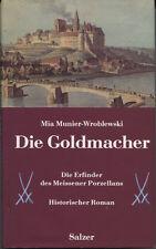 Mia Munier-Wroblewski - Die Goldmacher