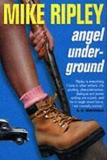 Angel Underground, Ripley, Mike, UsedVeryGood, Paperback