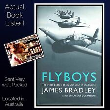 Fly Boys James Bradley Hardcover The Secret of Chichi Jima WWII Air War 2004