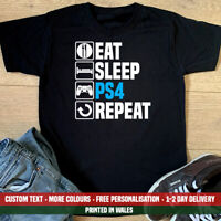 Eat Sleep PS4 Repeat T Shirt Funny Gaming Playstation Fathers Day Birthday Gift