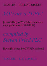 You are a Tube!: A Miscellany of YouTube Comments About Popular Music-ExLibrary