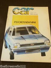 CAR MAGAZINE - FORD'S NEW MINI - MARCH 1974