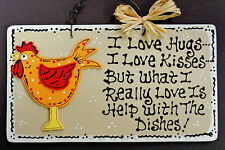 ROOSTER SIGN Hugs/Kisses/Dishes KITCHEN PLAQUE Wall Hanger Country Chicken Decor