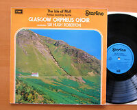 The Isle Of Mull - The Glasgow Orpheus Choir Sir Hugh Robertson EMI Vinyl LP