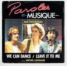 PAROLES MUSIQUE B.O. Film Vinyle 45T Elie CHOURAQUI Michel LEGRAND - WEA 249155