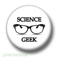 Science Geek 1 Inch / 25mm Pin Button Badge Glasses School Reunion Geeks Nerds