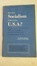 How Much Socialism is There in the U.S.a. ? Paperback – 1978 by Harry Kelber  (A