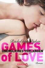 Dyken, Rachel van - Games of Love - Unendliches Verlangen: Roman /3
