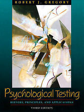 Psychological Testing: History, Principles, and Applications by Robert J. Grego…