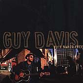 GUY DAVIS - BUTT NAKED FREE (CD, 2000, Red House Records)