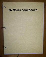 Dessert - Pie - Custard Pies, My Mom's Cookbook, Ring Bound, Loose Leaf