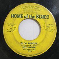 Hear! Northern Soul Blues 45 Roy Brown - Oh So Wonderful / Sugar Baby On Hotb