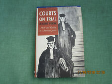 Courts on Trial by Jerome Frank (1949, Hardcover) Constitution~Law~Judges