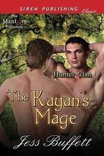 Hunter Clan: The Kayan's Mage Bk. 1 by Jess Buffett (2013, Paperback)