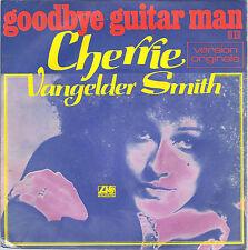 GOODBYE  GUITAR MAN - A DAY WILL COME # CHERRIE VANGELDER SMITH