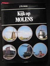 Elsevier Boek Kijk op Molens J.Th. Balk (Nederlands)