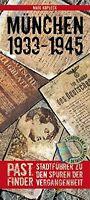 München Historischer Reiseführer Geschichte 1933-1945 Stadtführer Buch Book