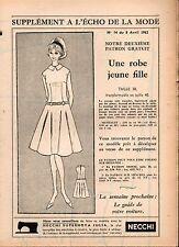 ▬► Patron Couture Supplément Écho de la Mode Robe Jeune Fill Taille 38 N°14 1962
