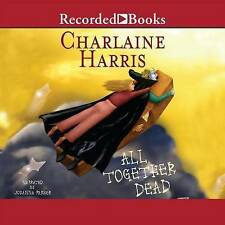 All Together Dead (Sookie Stackhouse/True Blood, Book 7) by Charlaine Harris