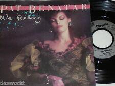 "7"" - Pat Benatar We belong & Suburban King - 1984 # 2347"