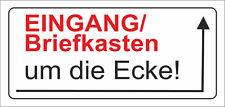 wetterfestes Schild: Eingang/Briefkasten um die Ecke nach Rechts - PVC-Schild